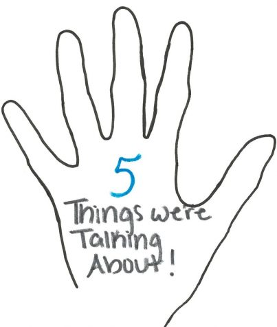 5 Things We're Talking About!